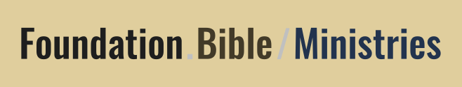 Foundation Bible Ministries
